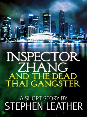 cover image of Inspector Zhang and the Dead Thai Gangster (a short story)